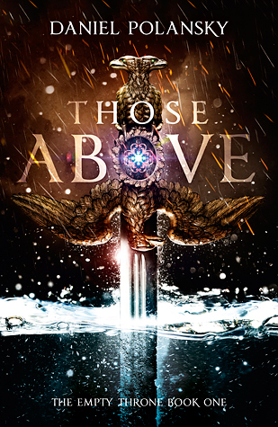 Those Above (The Empty Throne #1)