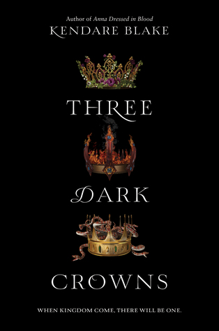 Three Dark Crowns (Three Dark Crowns #1) by Kendare Blake | Review #YA