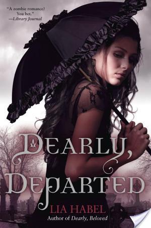 NetGalley Review: Dearly, Departed by Lia Habel