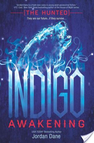 Review: Indigo Awakening (The Hunted #1) by Jordan Dane