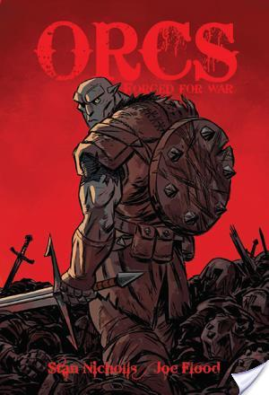 NetGalley Graphic Novel Review: Orcs Forged for War