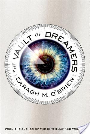 Review: The Vault of Dreamers (Untitled #1) by Caragh M. O'Brien