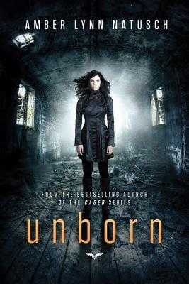 Review: Unborn (Unborn #1) by Amber Lynn Natusch