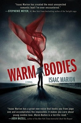 Books in Film Review: Warm Bodies (Warm Bodies #1) by Isaac Marion