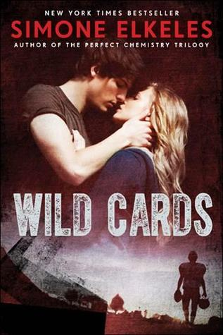 ARC Review: Wild Cards (Wild Cards #1) by Simone Elkeles