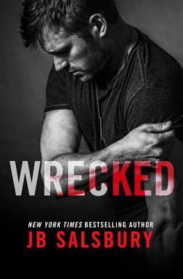 An Emotionally Captivating Novel | Wrecked by J.B. Salsbury