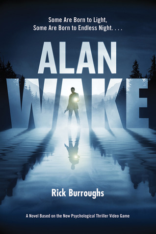 {Review} Alan Wake by Rick Burroughs