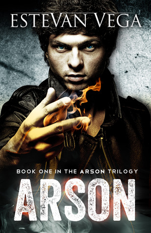 {#Review}  Arson (Arson #1) by Estevan Vega