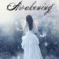Awakening by Karice Bolton