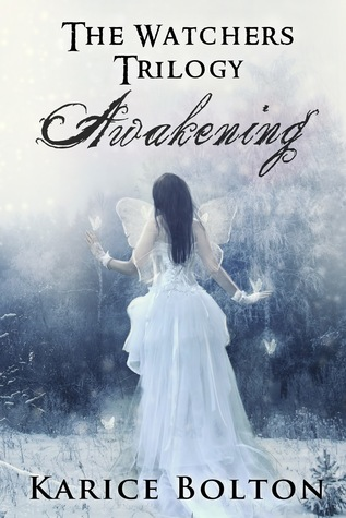 Review & Giveaway: Awakening (The Watchers Trilogy #1)  by Karice Bolton