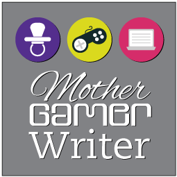 Mother. Gamer. Writer.