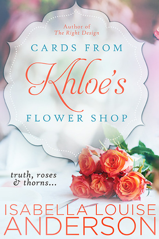 Featured: Cards From Khloe's Flower Shop by Isabella Louise Anderson