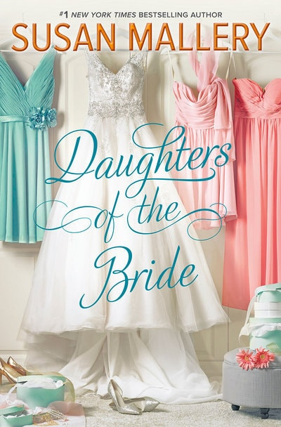 Featured: Daughters of the Bride by Susan Mallery