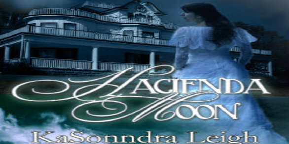 {Featured} Hacienda Moon by KaSonndra Leigh: Review and Ghostly Interview!