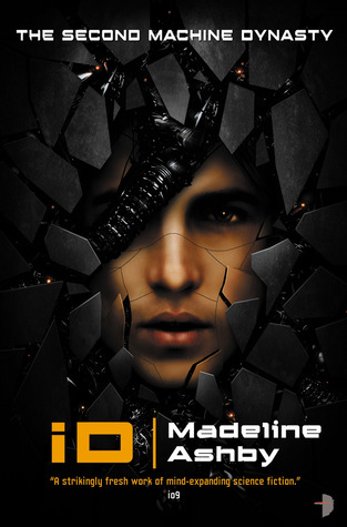 Exclusive: Preview the First Two Chapters of iD (The Machine Dynasty, #2)  by Madeline Ashby