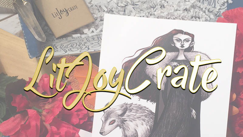 LitJoy Crate February 2018 Unboxing | Upon Her Throne