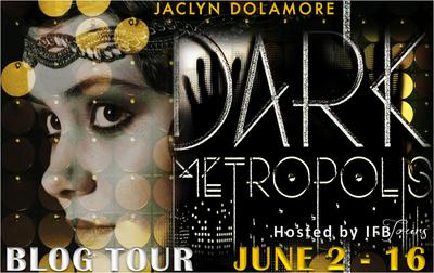 Review and Giveaway: Dark Metropolis (Dark Metropolis, #1)  by Jaclyn Dolamore