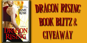 Blitz Review, Excerpt + Giveaway: Dragon Rising (The Hidden 0.6) by Jaime Rush