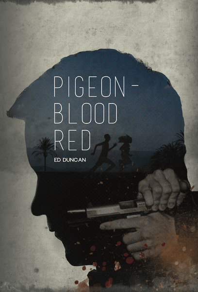 Crime Thriller Excerpt & Giveaway | Pigeon-Blood Red by Ed Duncan