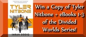 Win a copy of Tyler Nitbone + ebooks 1-3 of the Divided Worlds Series!