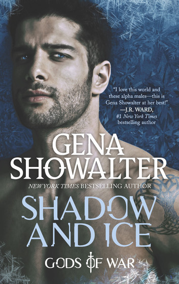 Shadow and Ice  (Gods of War #1)  by Gena Showalter  | Review & Excerpt