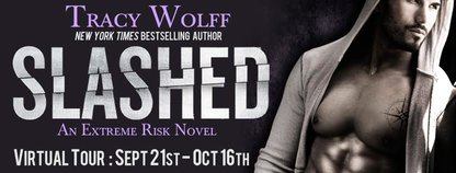 Review, Excerpt, and #Giveaway: Slashed (Extreme Risk #3) by Tracy Wolff