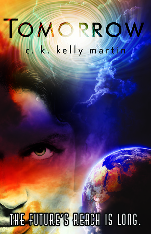 Review + Giveaway: Tomorrow (Yesterday #2) by C.K. Kelly Martin
