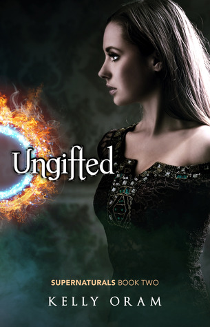 Cover Reveal: Ungifted by Kelly Oram
